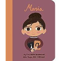 Maria Montessori (My First Little People, Big Dreams)