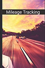 "Mileage Tracking: Mileage log book for car 6"" x 9"" with Road Trip cover for tracking mileage (Trackers & Logbooks) Paperback"