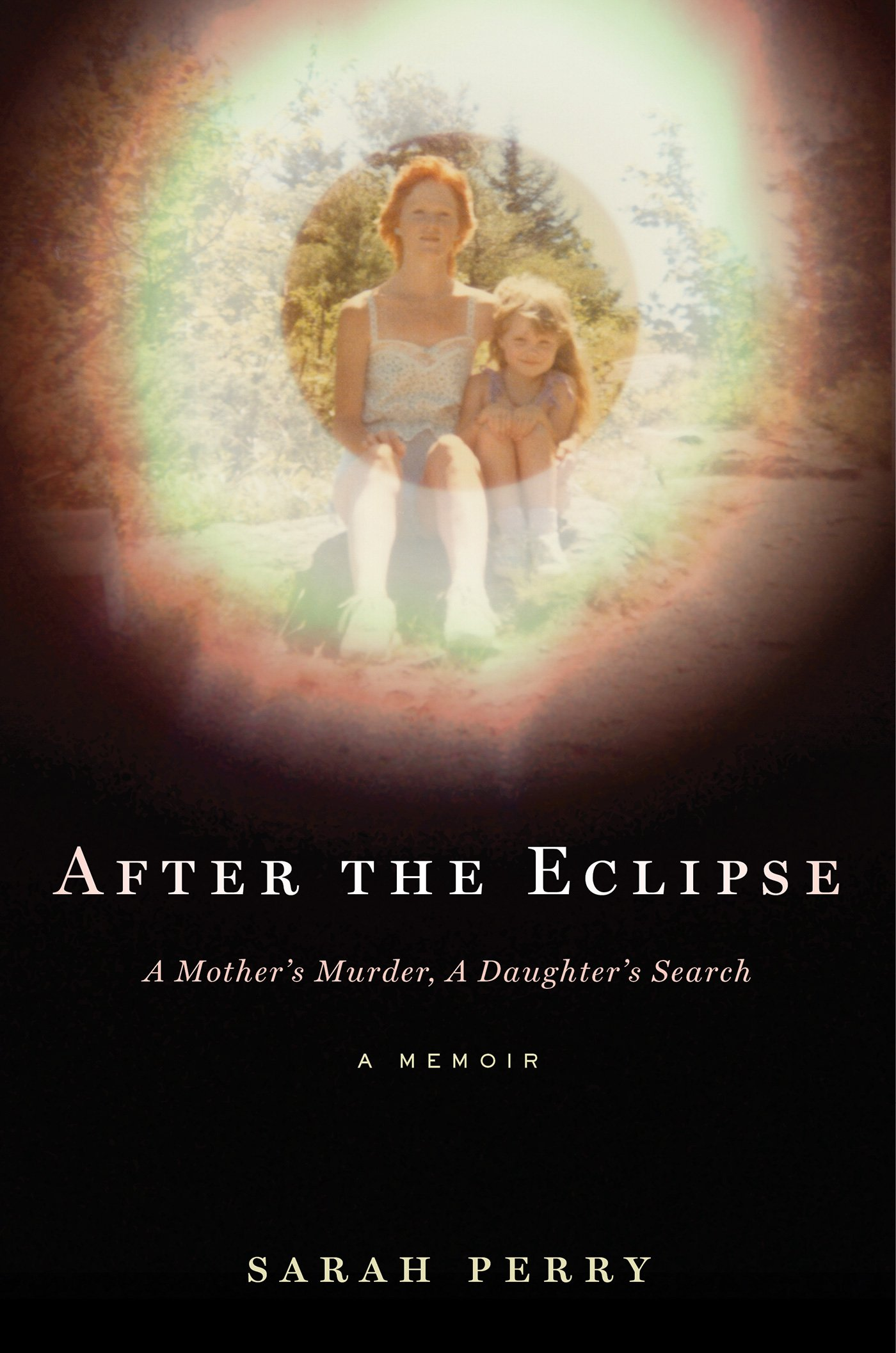 d8f626167969 After the Eclipse  A Mother s Murder