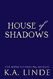 House of Shadows (Royal Houses Book 2)