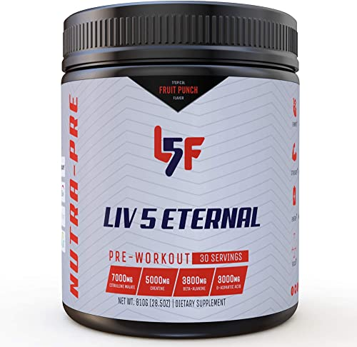 Liv 5 Eternal Nutra-Pre – The Most Complete Pre Workout on The Market Energy Endurance Nitric Oxide Booster with Superb Taste Branded Ingredients 30 Servings, 810 Grams, Fruit Punch Flavor