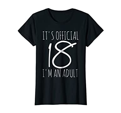 Womens Im An Adult Funny 18th Birthday Shirt For Girls Small Black