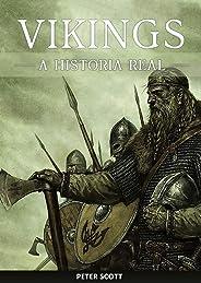 Vikings: A História Real dos Temidos Marinheiros Nórdicos