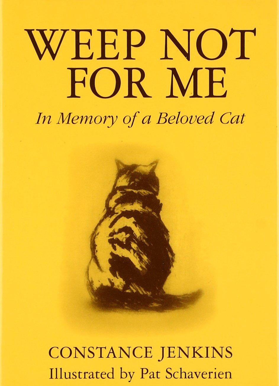 Weep Not Me Memory Beloved product image