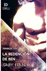 La redención de Ben (Manada Taylor nº 3) Edición Kindle
