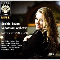 Sophie Bevan: Songs Of Vain Glory