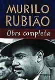 Murilo Rubião. Obra Completa