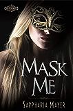 Mask Me: The Atlas Series (Book 1) (Empyrean Club Collection)