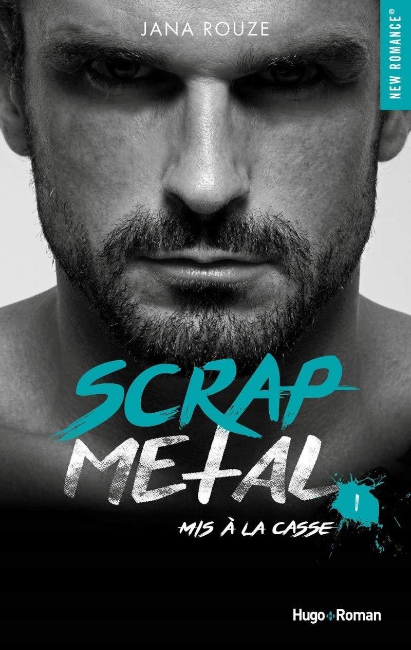 Scrap metal - Tome 1 : Mis à la casse de Jana Rouze 713wAnDtfRL