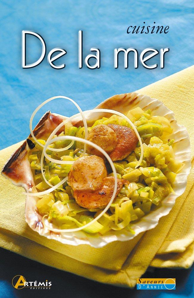 Cuisine De La Mer 9782844164452 Amazon Com Books