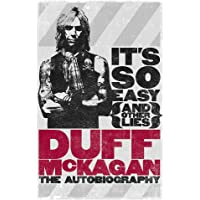 It's So Easy (and other lies): The Autobiography