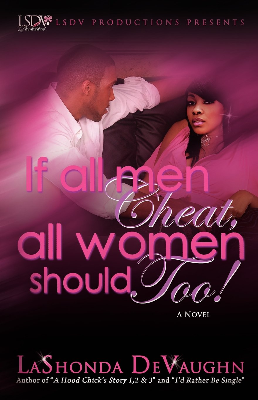 Read Online If All Men Cheat, All Women Should Too! pdf