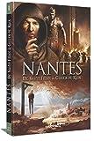 Nantes, Tome 1 : De saint Félix à Gilles de Rais : De 21 à 1440 après J-C