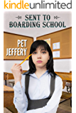 Sent to Boarding School: a spanked schoolgirl novella