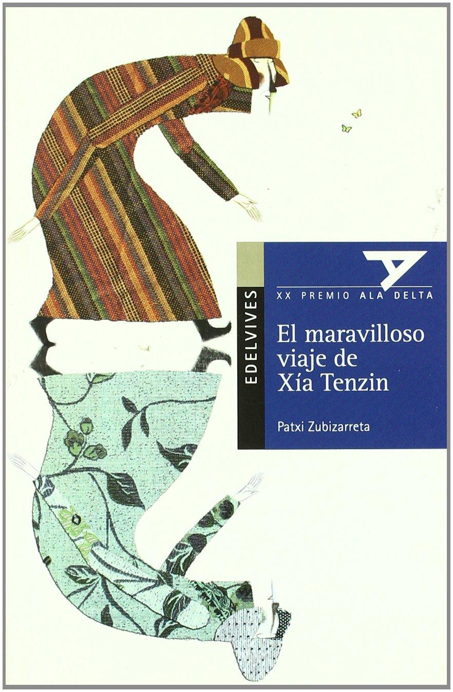 El maravilloso viaje de Xía Tenzin: 68 (Ala Delta - Serie azul)
