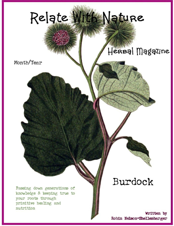 Relate With Nature Herbal Magazine: Burdock (Volume 6) PDF