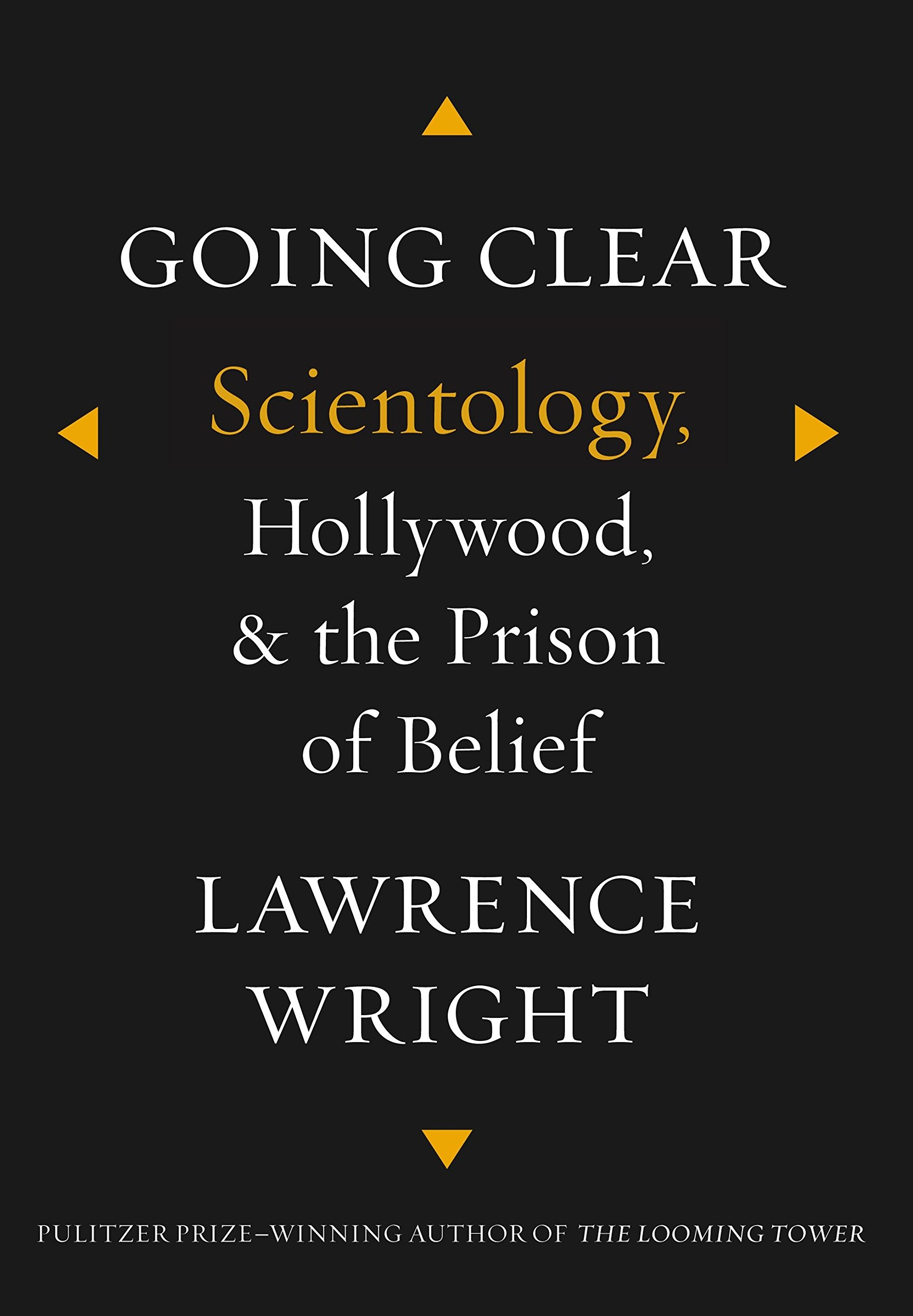 Going Clear: Scientology, Hollywood, and the Prison of Belief book cover