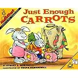 Just Enough Carrots (MathStart 1)
