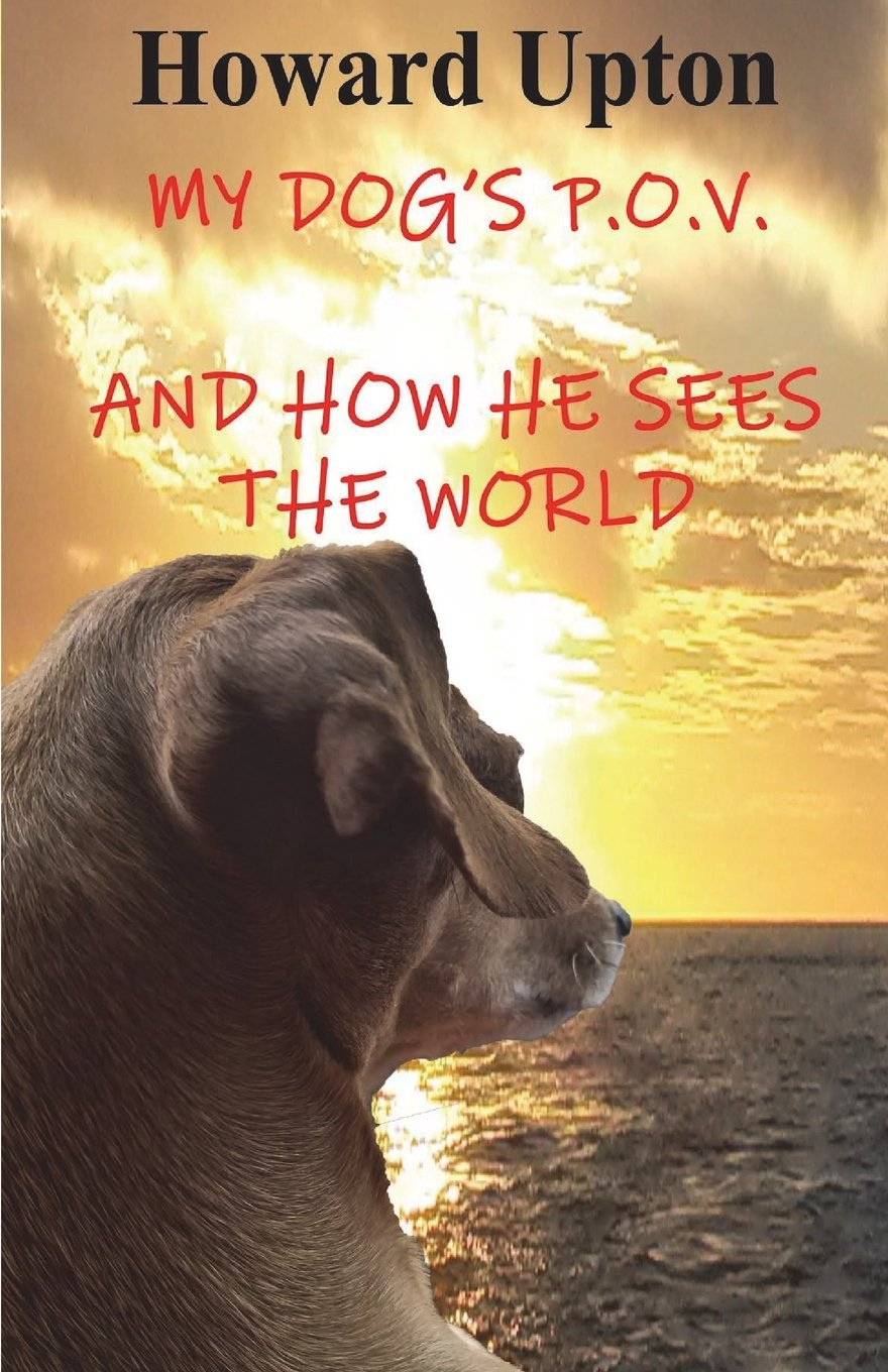Read Online My Dog's P.O.V.: (and How He Sees the World) pdf