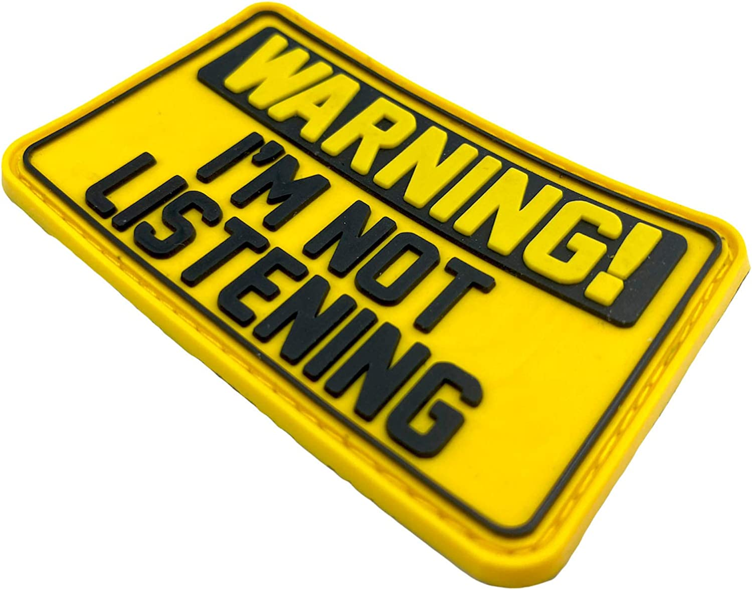Warning Im Not Listening Cosplay Airsoft PVC Fan Patch Morale Team Toppa