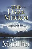The Dark Mirror: Bridei Chronicles 1 (The Bridei Chronicles)