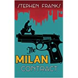 The Milan Contract: A Gripping Tale of Murder, Intrigue and Betrayal
