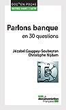 Parlons banque en 30 questions