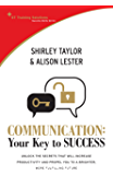 Communication: Your Key to Success (St Training Solutions Success Skills Series)