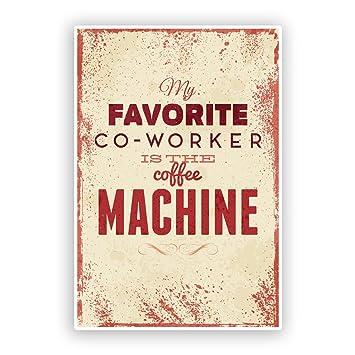 2 x Favourite compañero de trabajo es la máquina de café divertido pegatinas de vinilo # 7536: Amazon.es: Juguetes y juegos