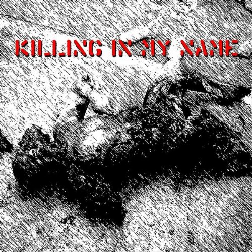 Killing in My Name (504 Club Mix)