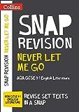 Never Let Me Go: AQA GCSE 9-1 English Literature Text Guide (Collins Snap Revision)