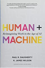 Human + Machine: Reimagining Work in the Age of AI Hardcover