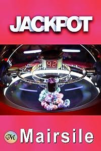 Jackpot: A lesbian mystery-romance novel.
