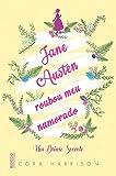 Jane Austen Roubou Meu Namorado