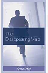 The Disappearing Male Kindle Edition