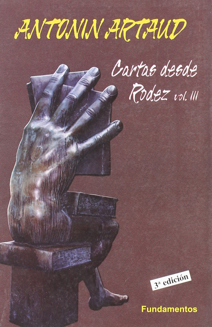 Cartas desde Rodez III (Arte / Crítica): Amazon.es: Antonin ...