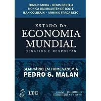 Estado da economia mundial - Desafios e respostas - Seminário em homenagem a Pedro Malan: Desafios e Respostas - Seminário em Homenagem a Pedro S. Malan