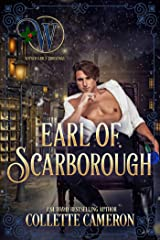 Earl of Scarborough: Wicked Earls' Club Book 21 (Seductive Scoundrels 9) Kindle Edition