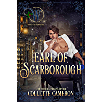 Earl of Scarborough: The Honorable Rogues™ (Wicked Earls' Club Book 21) (English Edition)