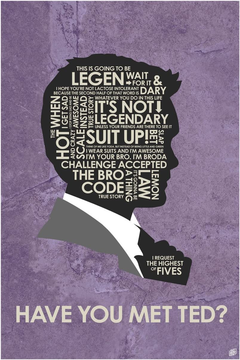"Barney Stinson Have You Met Ted? Giclee Art Print Poster from Typography Drawing by Pop Artist Stephen P. 24"" x 36"""
