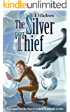 The Silver Thief - prequel to the Mastermind Academy Series