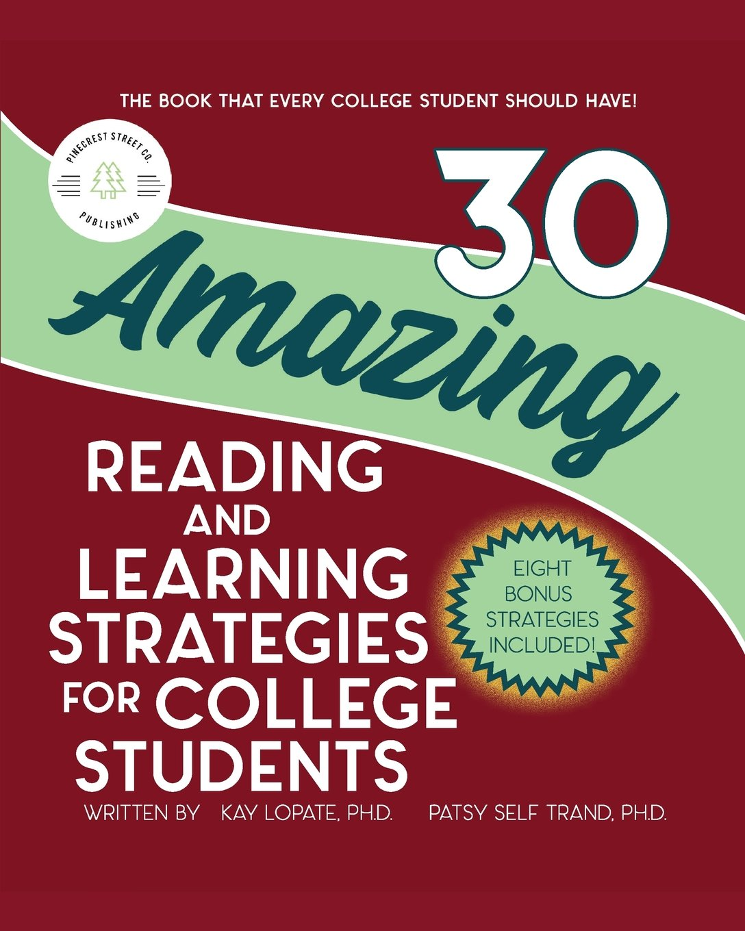 30 Amazing Reading and Learning Strategies for College Students (Navigating Through College) ebook
