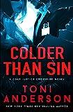 Colder Than Sin: 2