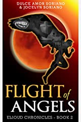 Flight of Angels (Elioud Chronicles Book 2) Kindle Edition