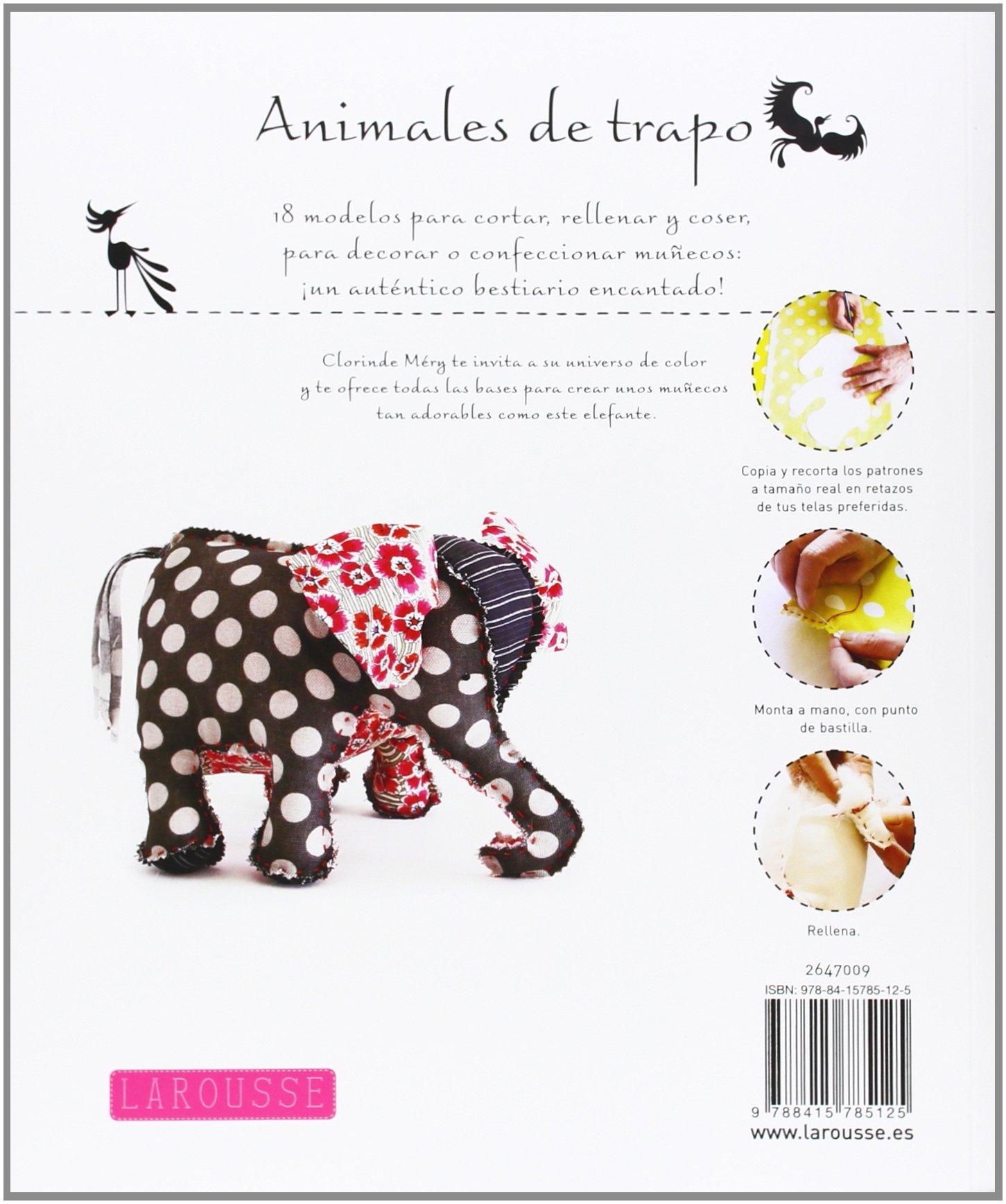Animales de trapo Larousse - Libros Ilustrados/ Prácticos - Ocio Y ...
