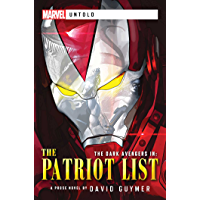 Dark Avengers: The Patriot List: A Marvel: Untold Novel (Marvel Untold) (English Edition)