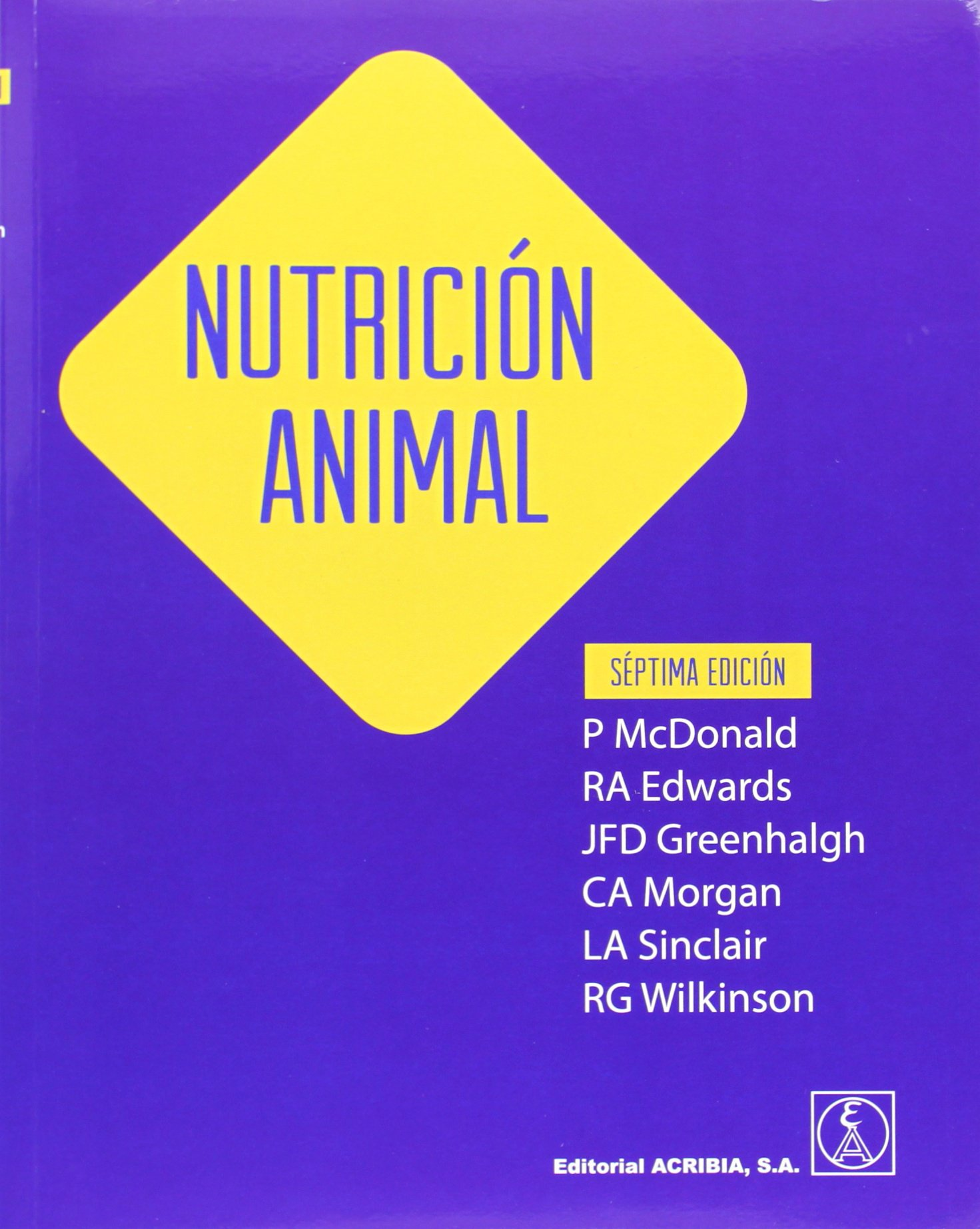 Nutrición animal: Amazon.es: Peter McDonald, Rafael Sanz Arias: Libros