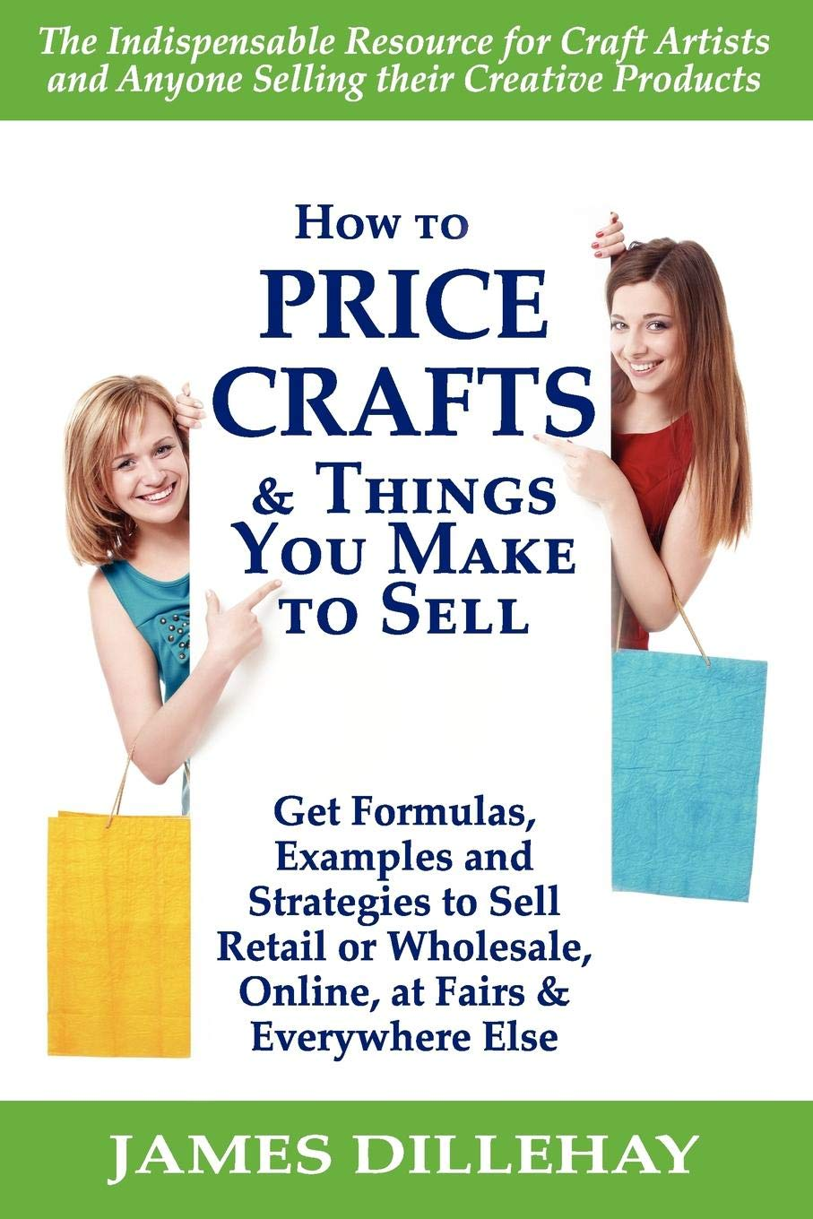 How To Price Crafts And Things You Make To Sell James Dillehay