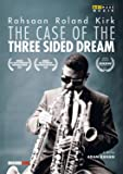 Rahsaan Roland Kirk: The Case Of The Three Sided Dream [Rahsaan Roland Kirk] [ARTHAUS; 109251] [DVD]