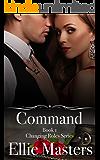 Command: A sexy Private Investigator suspense thriller romance (Changing Roles Book 1)